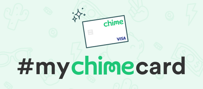 #MyChimeCard Contest 2019